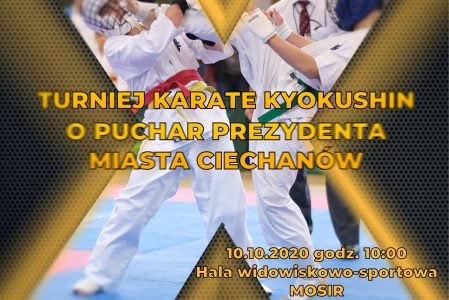 X Turniej Karate Kyokushin o Puchar Prezydenta Miasta Ciechanów